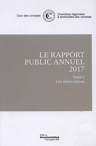 Le rapport annuel de la cour des comptes 2017 (3Tome)