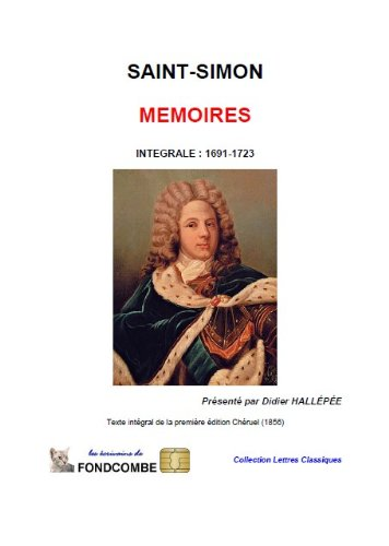 Mémoires - 1691-1723 - Texte intégral