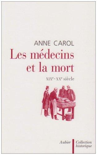 Les médecins et la mort : XIXe - XXe siècle