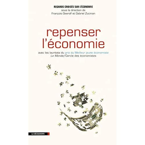 Repenser l'économie by Yann Algan;Philippe Askenazy;Pierre Cahuc;Esther Duflo;Thomas Philippon;Thomas Piketty;David Thesmar;Etienne Wasmer(2012-02-09)