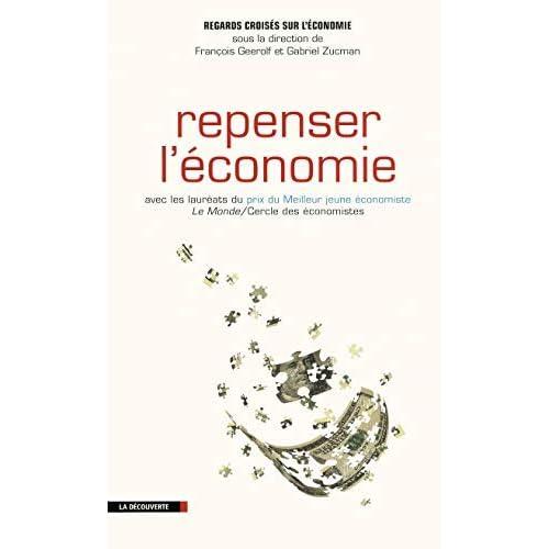 Repenser l'économie by Yann Algan;Philippe Askenazy;Pierre Cahuc;Esther Duflo;Thomas Philippon;Thomas Piketty;David Thesmar;Etienne Wasmer(2012-02-09)