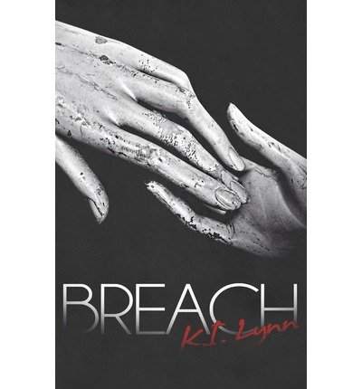 By Lynn, K I [ [ Breach ] ] May-2013[ Paperback ]