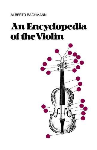 An Encyclopedia Of The Violin (Da Capo Press Paperback) by Alberto Bachmann (1975-01-22)