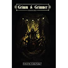 Grimm and Grimmer: Volume Three