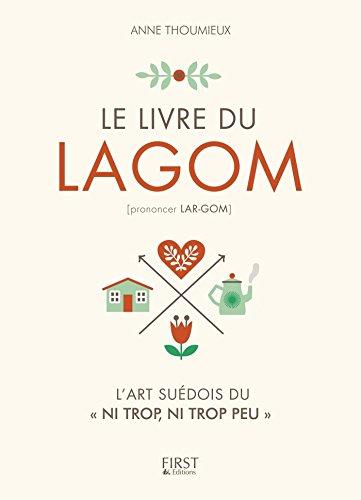 Le Livre du Lagom par Anne THOUMIEUX