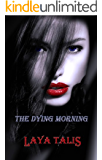 The Dying Morning