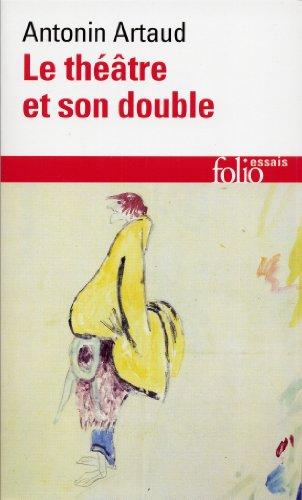 Le Thtre et son double / Le Thtre de Sraphin