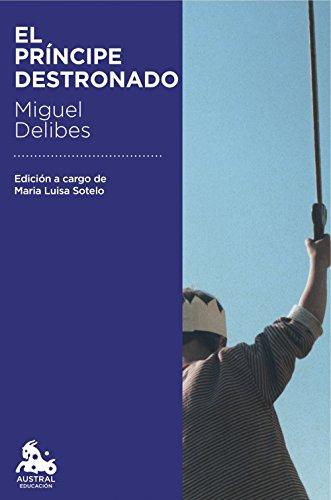 El príncipe destronado por Miguel Delibes