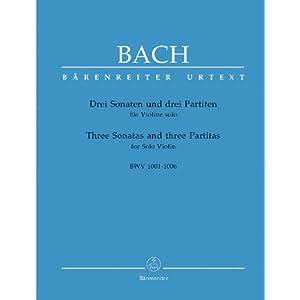 Drei Sonaten und drei Partiten für Solo Violine, BWV 1001-1006. Spielpartitur, Urtextausgabe, Sammelband