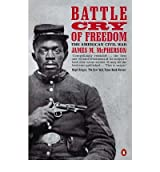 [( Battle Cry of Freedom: The Civil War Era )] [by: James M. McPherson] [Mar-1990]
