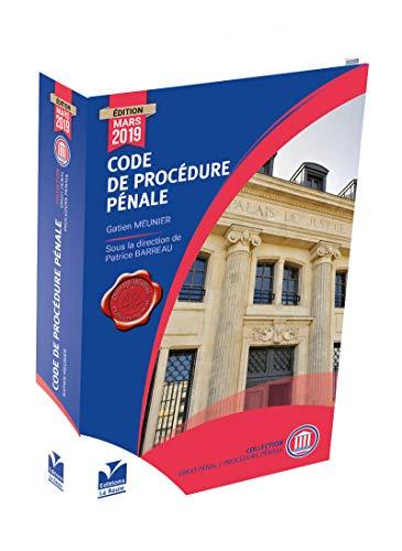 Code de Procédure Pénale par  Gatien MEUNIER, Patrice BARREAU