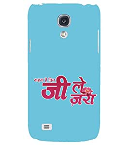 PRINTSHOPPII QUOTES Back Case Cover for Samsung Galaxy S4::Samsung Galaxy S4 i9500