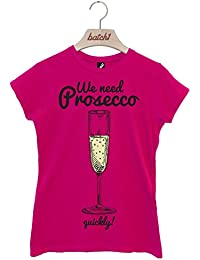 Batch1 We Need Prosecco Quickly! Girls Night Out Hen Do Womens T-Shirt