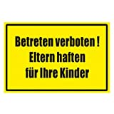 Hinweiszeichen - Hinweisschild - Betreten Verboten ! Eltern haften für ihre Kinder - Kunststoff 300 x 200 mm