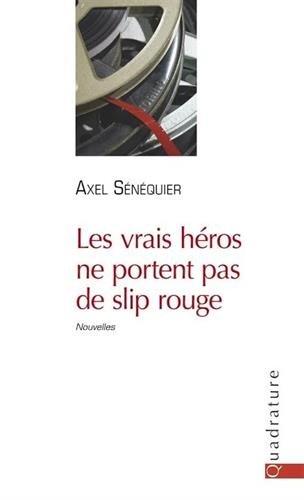 """<a href=""""/node/92073"""">Les vrais héros ne portent pas de slip rouge</a>"""