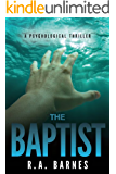 The Baptist: A Psychological Thriller
