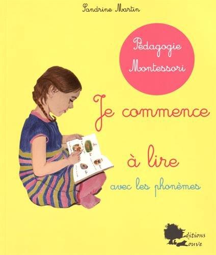 Je Commence a lire avec les Phonemes - pédagogie Montessori