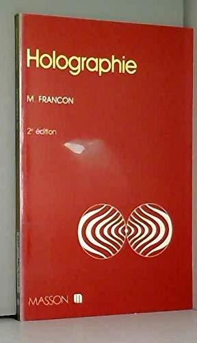 HOLOGRAPHIE. 2ème édition