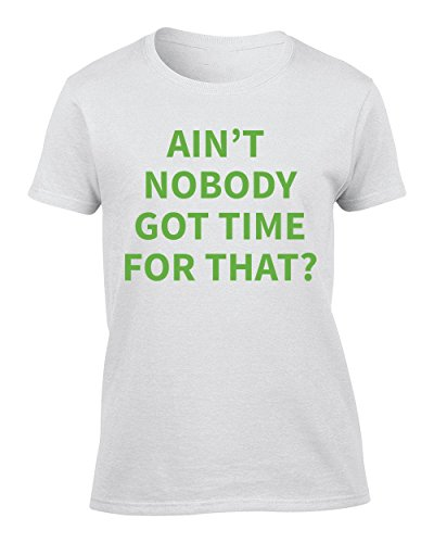 ain't nobody got time for that - XX-Large Donna (Rp Tee)