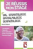 ORL Stomatologie Ophtalmologie Dermatologie