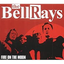 FIRE ON THE MOON CD UK POPTONES 2002 by The Bellrays