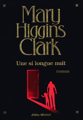 Une si longue nuit (French Edition) eBook: Mary Higgins Clark ...