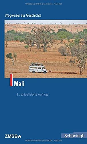 Preisvergleich Produktbild Mali (Wegweiser zur Geschichte)