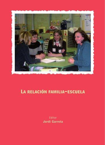 La Relación Familia-Escuela (Fuera de colección)