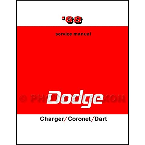 1968 Dodge Charger Coronet Dart Repair Shop Manual Reprint