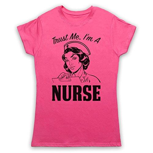 Trust Me I'm A Nurse Funny Work Slogan Damen T-Shirt Rosa