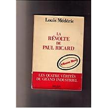 La révolte de paul ricard in-8° br. 185 pp.