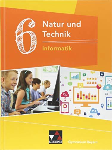 Natur und Technik - Gymnasium Bayern / Natur und Technik 6: Informatik