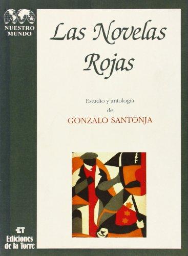 Las novelas rojas (Biblioteca de Nuestro Mundo, Logos) por Gonzalo Santoja