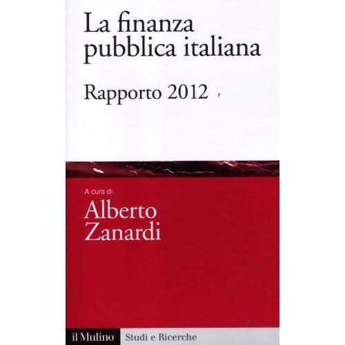 La Finanza Pubblica Italiana. Rapporto 2012