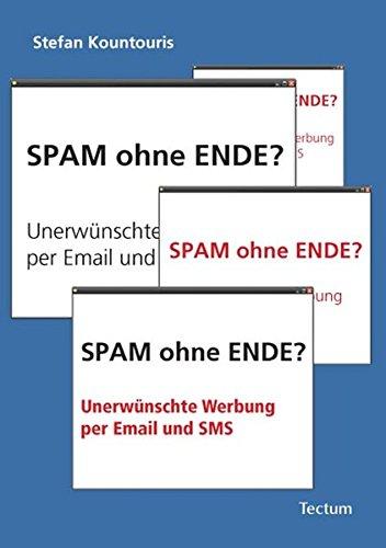 Spam ohne Ende? Unerwünschte Werbung per Email und SMS