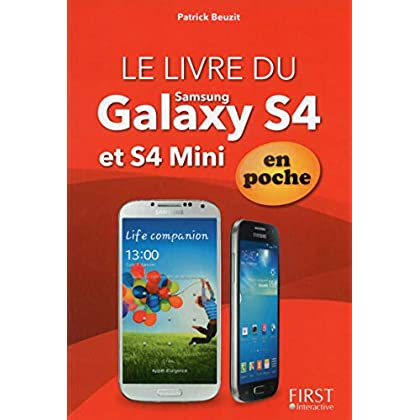 Le livre du Galaxy S 4 et S 4 Mini En poche En couleurs (Le)