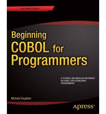 [(Beginning COBOL for Programmers )] [Author: Michael Coughlan] [Apr-2014]