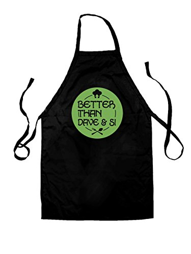 Better Than Dave And Si - Unisex Fit Adult Apron - 2 Colours