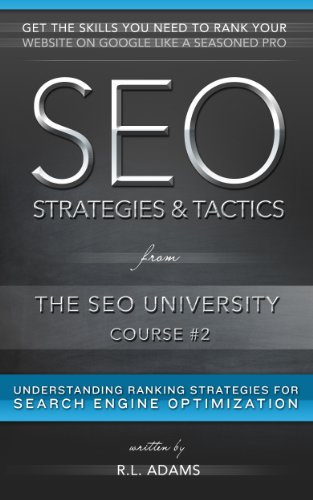 seo-strategies-tactics-understanding-ranking-strategies-for-search-engine-optimization-the-seo-unive