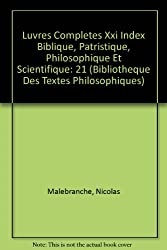 Malebranche : oeuvres complètes, tome 21