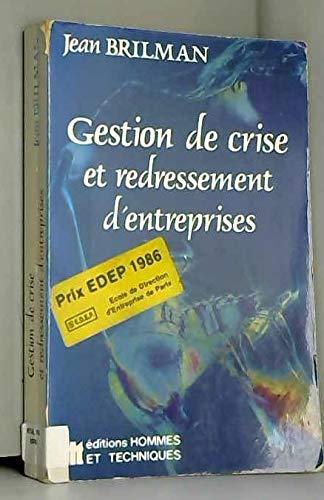 Gestion de crise et redressement d'entreprises par Jean Brilman