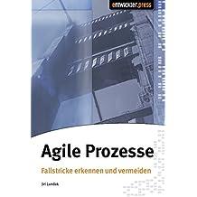 Agile Prozesse: Fallstricke erkennen und vermeiden