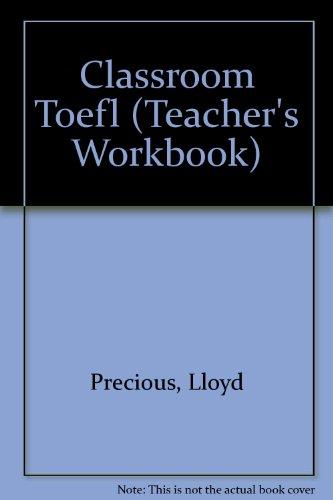 CLASSROOM TOEFL WORKBOOK