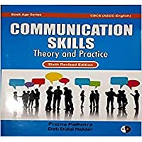 COMMUNICATION SKILLS Theory and Practice / CBCS (AECC-English) 6th Revised Edition