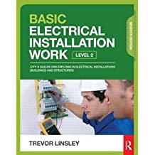 [(Basic Electrical Installation Work)] [Author: Trevor Linsley] published on (May, 2013)