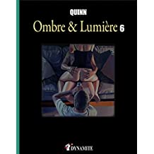 Ombre & Lumière - tome 6 (CANICULE) (French Edition)