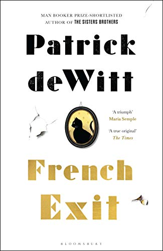 French Exit by [deWitt, Patrick]