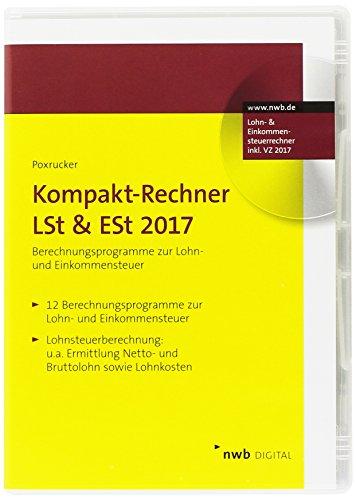 Preisvergleich Produktbild Kompakt-Rechner LSt & ESt 2017, CD-ROM
