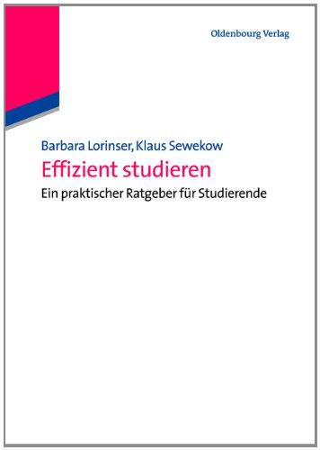 Effizient Studieren: Ein praktischer Ratgeber für Studierende