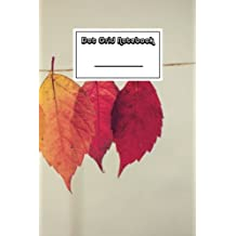 Dot Grid Notebook: Colorful Autumn Leaves Notebook | Beautiful 100-Page Dotted Bullet Work Book to Write in | Stylish 6 X 9 Dot Journal (Cool Notebooks)